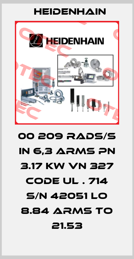 Heidenhain-00 209 RADS/S IN 6,3 ARMS PN 3.17 KW VN 327 CODE UL . 714 S/N 42051 LO 8.84 ARMS TO 21.53 price