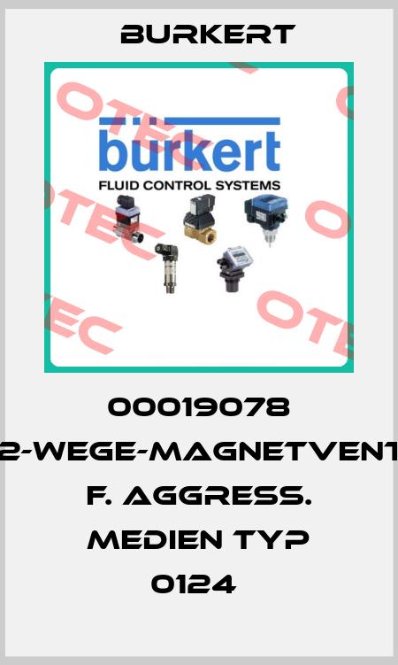 Burkert-00019078 3/2-WEGE-MAGNETVENTIL F. AGGRESS. MEDIEN TYP 0124  price