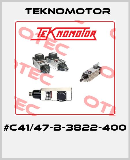 TEKNOMOTOR-#C41/47-B-3822-400  price