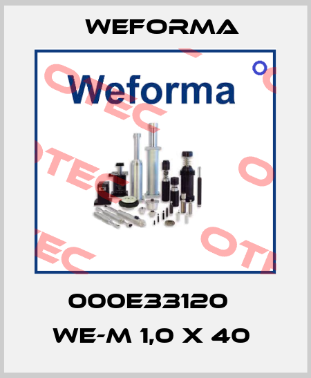 Weforma-000E33120   WE-M 1,0 X 40  price