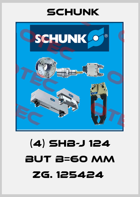 Schunk-(4) SHB-J 124 BUT B=60 MM ZG. 125424  price