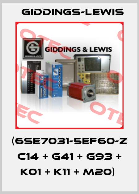 Giddings-Lewis-(6SE7031-5EF60-Z C14 + G41 + G93 + K01 + K11 + M20)  price