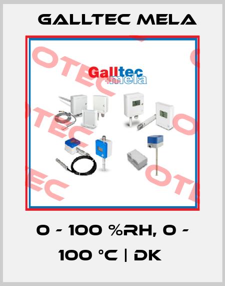 Galltec Mela-0 - 100 %RH, 0 - 100 °C   DK  price