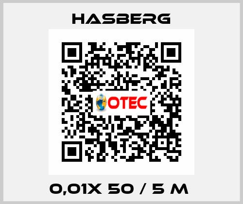 Hasberg-0,01X 50 / 5 M  price