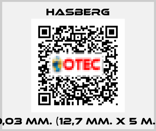 Hasberg-0,03 MM. (12,7 MM. X 5 M.)  price