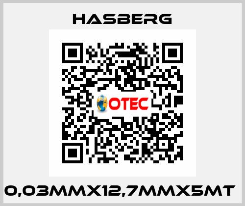 Hasberg-0,03MMX12,7MMX5MT  price