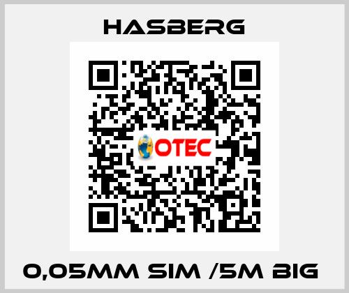 Hasberg-0,05MM SIM /5M BIG  price