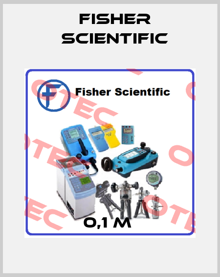 Fisher Scientific-0,1 M  price
