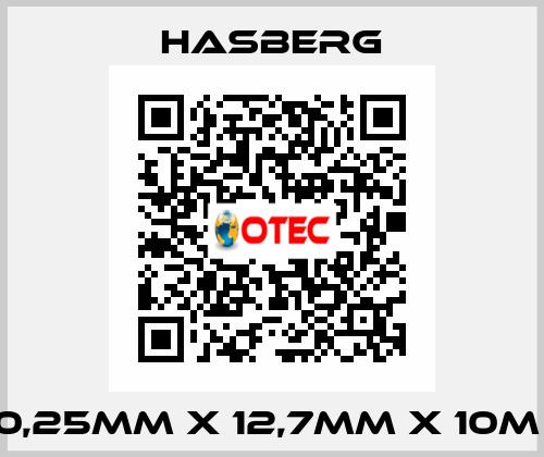 Hasberg-0,25MM X 12,7MM X 10M  price