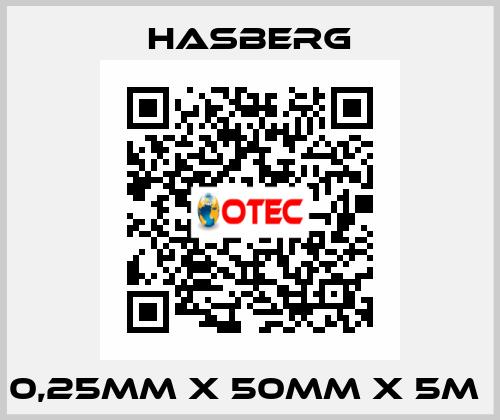 Hasberg-0,25MM X 50MM X 5M  price