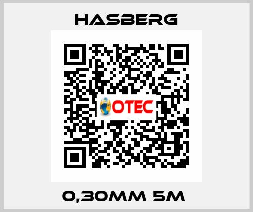 Hasberg-0,30MM 5M  price