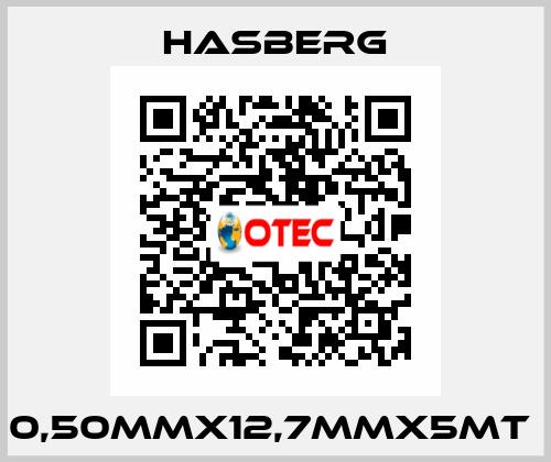 Hasberg-0,50MMX12,7MMX5MT  price