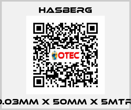 Hasberg-0.03MM X 50MM X 5MTR  price