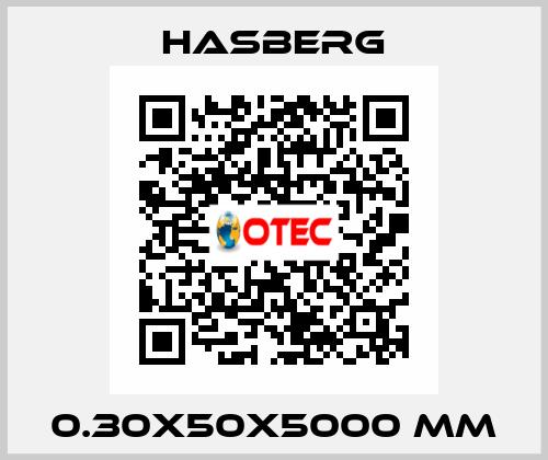 Hasberg-0.30X50X5000 MM price